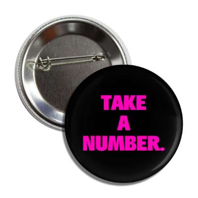 take a number button
