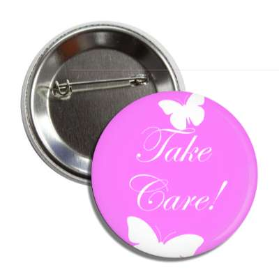 take care butterfly silhouette cursive button