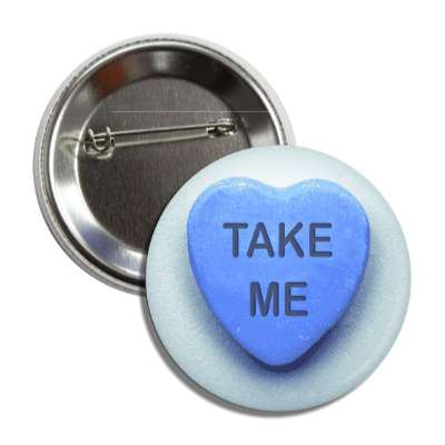 take me valentines day heart candy blue button