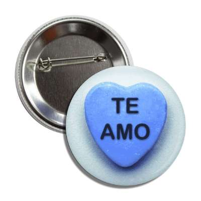 te amo valentines candy blue heart button