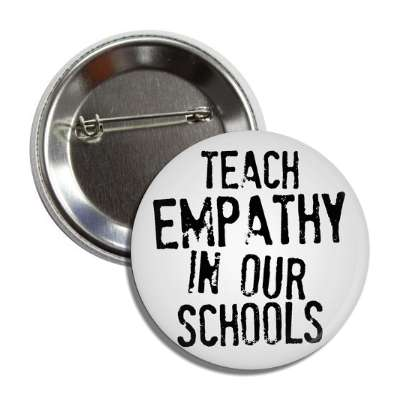 teach empathy in our schools stamp button