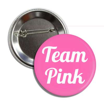 team pink cursive button