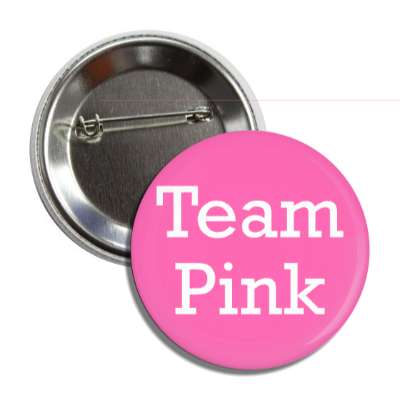 team pink thin classy button
