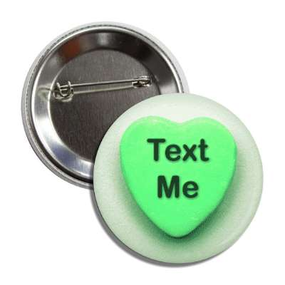 text me valentines candy green heart button