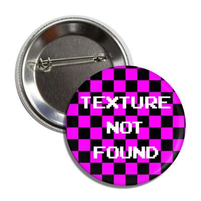 texture not found button
