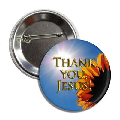 thank you jesus sunflower button