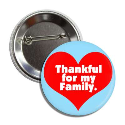 thankful for my family red heart button