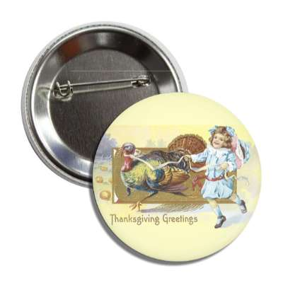 thanksgiving greetings vintage turkey child button