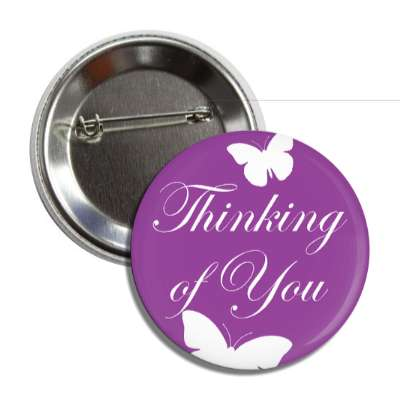 thinking of you cursive butterflies silhouette button