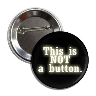 this is not a button button