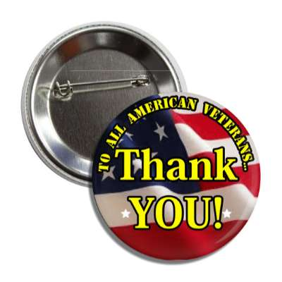 to all american veterans thank you waving flag button