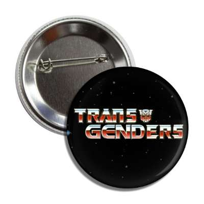 transgenders transformers parody button