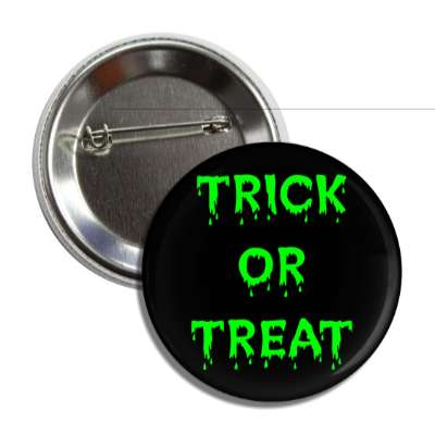 trick or treat drippy black green button