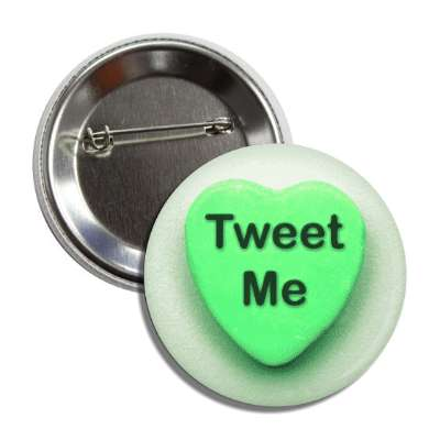 tweet me valentines candy green heart button