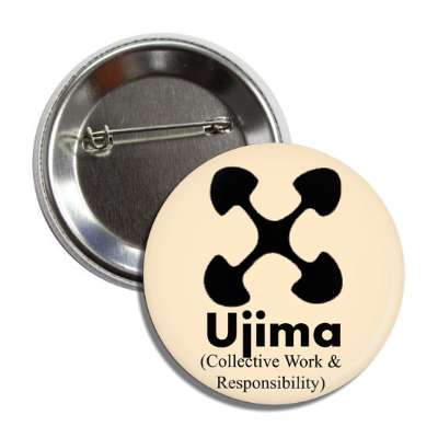 ujima collective work and responsibility symbol button