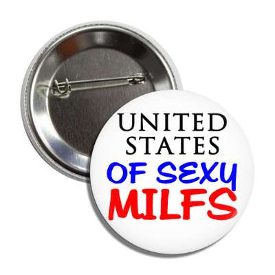 united states of sexy milfs button