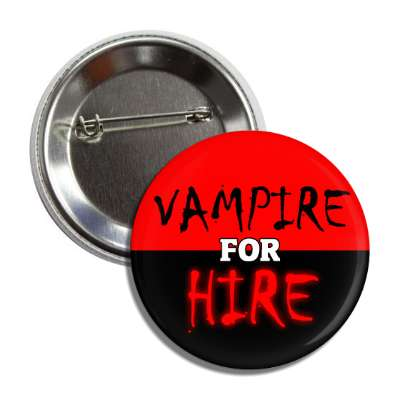 vampire for hire button