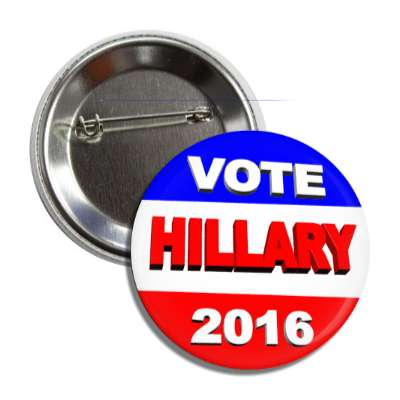 vote hillary 2016 3d button