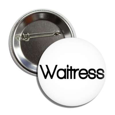 waitress button