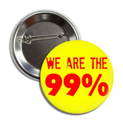 we are the 99 percent stamp red yellow button