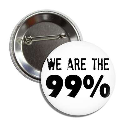 we are the 99 percent stamp button