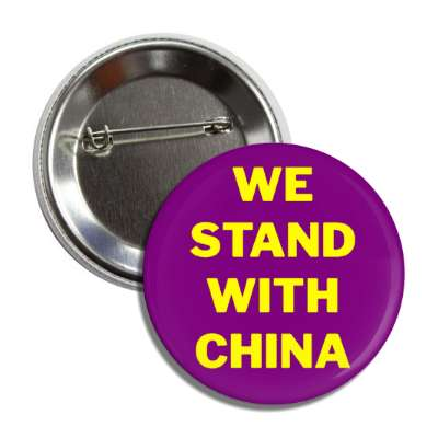 we stand with china purple button
