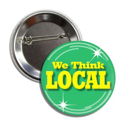 we think local button