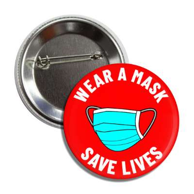 wear a mask save lives red button