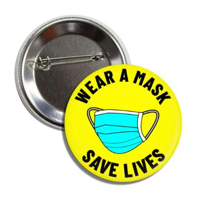 wear a mask save lives yellow button