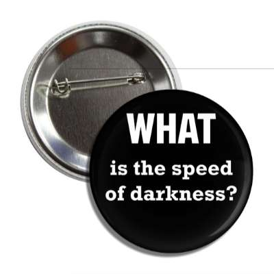 what is the speed of darkness button