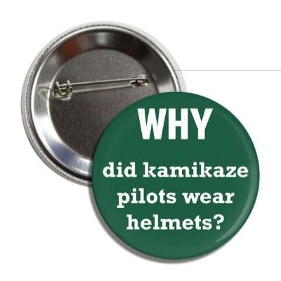 why did kamikaze pilots wear helmets button