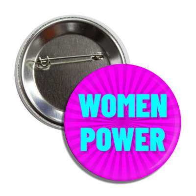 women power magenta aqua burst button