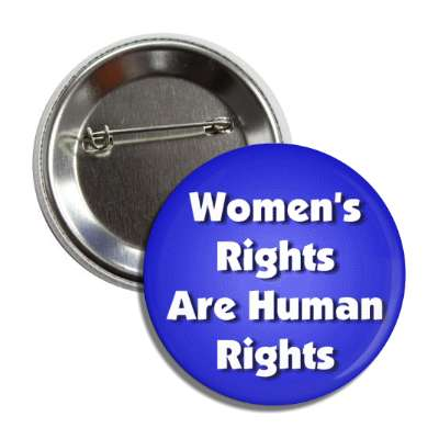 womens rights are human rights blue button
