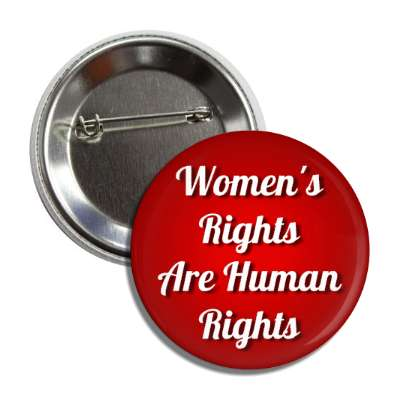 womens rights are human rights cursive red button