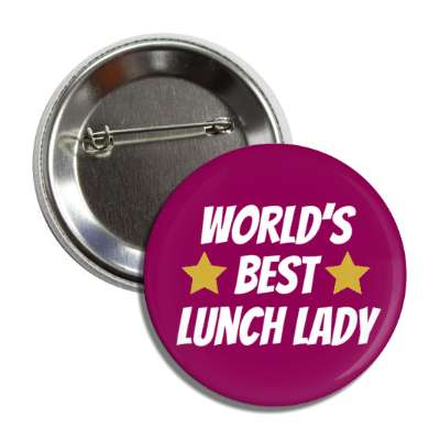 worlds best lunch lady button