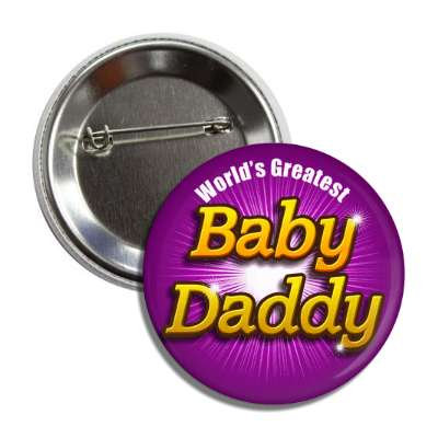 worlds greatest baby daddy button