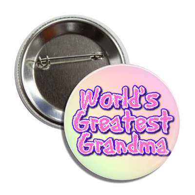 worlds greatest grandma colorful button