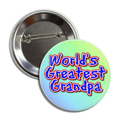 worlds greatest grandpa pastel button