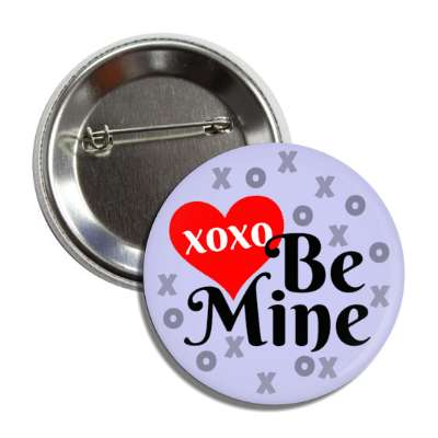 xoxo be mine light blue button