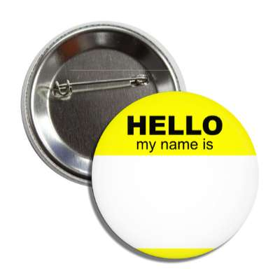 yellow hello my name is button