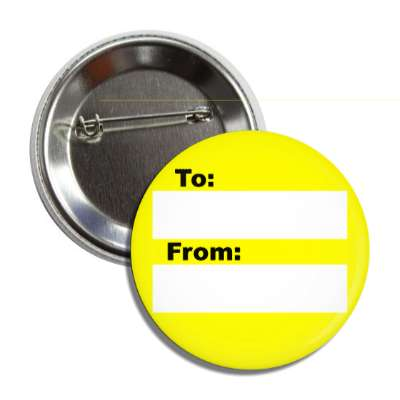 yellow to from gift tag button