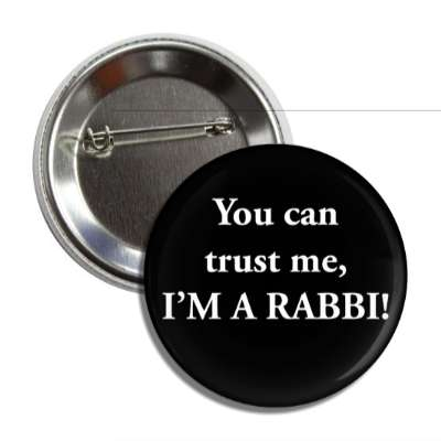 you can trust me im a rabbi button