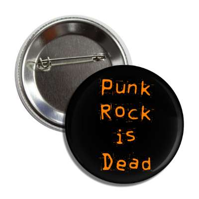 punk rock is dead button