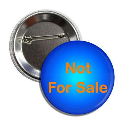not for sale blue button