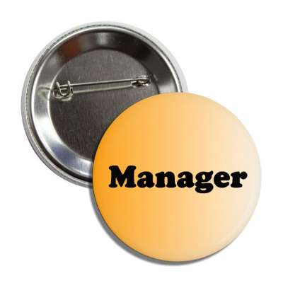 manager orange button