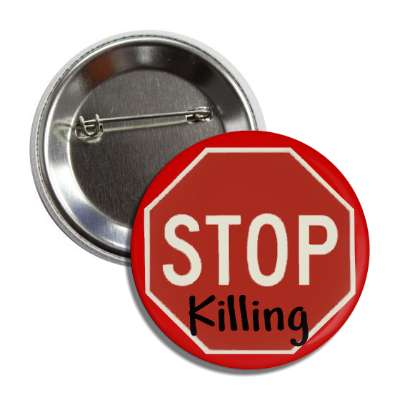 stop killing stopsign red button