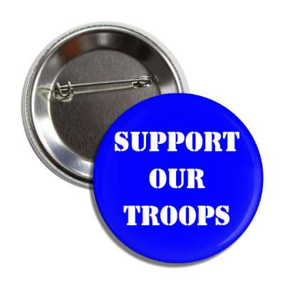 support our troops stencil blue button