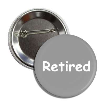 retired grey button