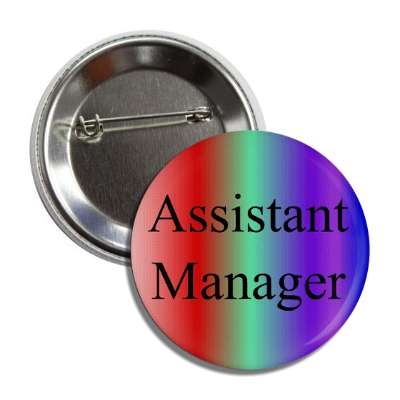 assistant manager multicolor button
