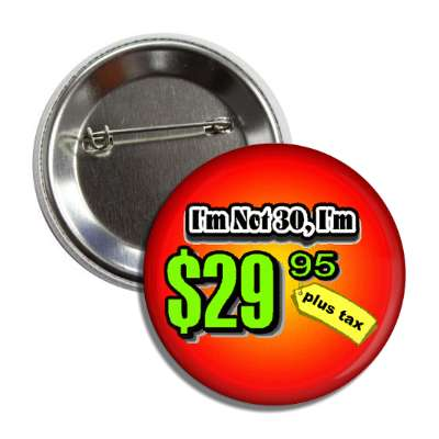 not 30 price tag age joke button